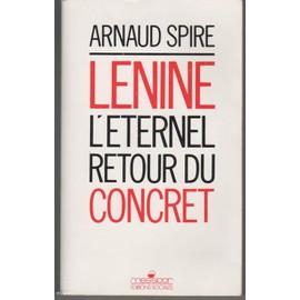 L�nine, L'�ternel Retour Du Concret de Arnaud Spire