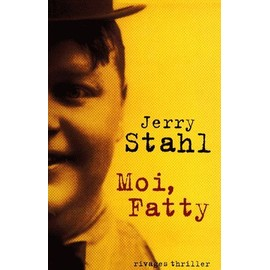 Mes achats livresques - Page 2 Stahl-Jerry-Moi-Fatty-Livre-894773787_ML
