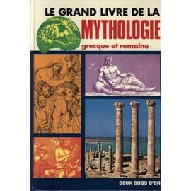 Le Grand Livre De La Mythologie de Michel Stapleton