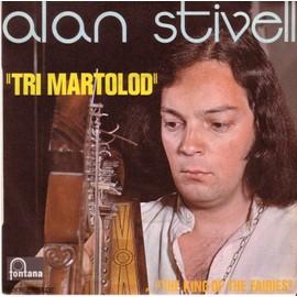 Tri Martolod - The King Of The Fairies - <b>Alan Stivell</b> - Stivell-Alan-Tri-Martolod-The-King-Of-The-Fairies-45-Tours-437003357_ML