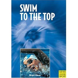 Swim To The Top: Arthur Lydiard Takes To The Water de Garth Gilmour