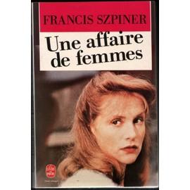 http://pmcdn.priceminister.com/photo/Szpiner-Une-Affaire-De-Femmes-Livre-42056130_ML.jpg