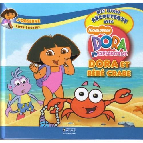 Livre stickers dora et b b crabe collection mes livres - Dora a la plage ...