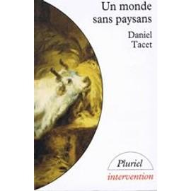 Un Monde Sans Paysans de Daniel Tacet