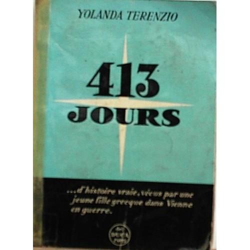 413 Jours D Histoire Vraie Vecux Par Une Jeune Fille Grecque Dans Vienne En Guerre