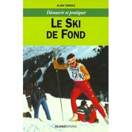 Le Ski De Fond de Alain Terraz
