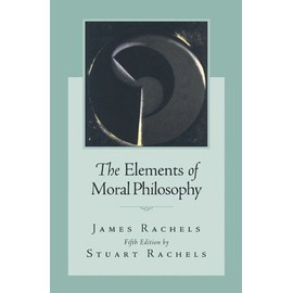 The Elements Of Moral Philosophy de James Rachels