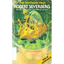 The Stochastic Man de Robert Silverberg
