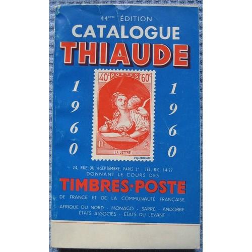catalogue thiaude de timbres poste de france et de la communaut fran aise afrique du nord. Black Bedroom Furniture Sets. Home Design Ideas