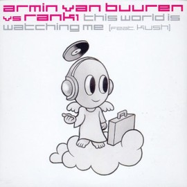 This World Is Watchin.-2t - Armin Van Buuren