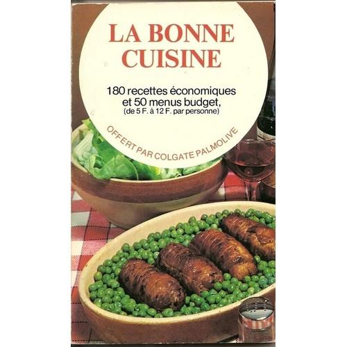 La bonne cuisine 180 recettes economiques et 50 menus budget for La bonne cuisine