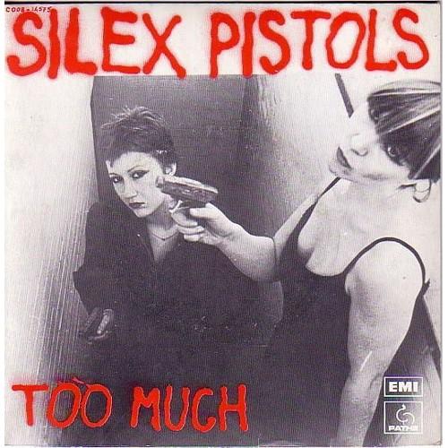 Vos derniers achats (vinyles, cds, digital, dvd...) - Page 28 Too-Much-Silex-Pistols-Photo-Photo-45-Tours-144398330_L