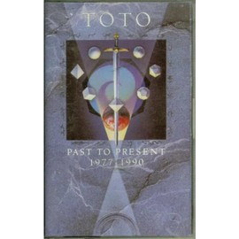 Toto : Past To Present 1977-1990