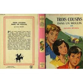 Les LIVRES de la Bibliothèque ROSE - Page 5 Trois-Cousins-Dans-Un-Moulin-Livre-876289590_ML