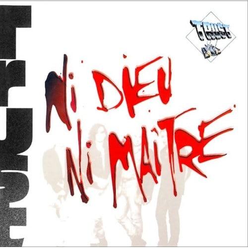 Qu'écoutez-vous en ce moment ? - Page 40 Trust-Ni-Dieu-Ni-Maitre-CD-Album-901959112_L