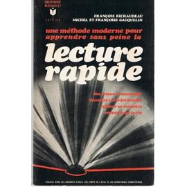 une m thode moderne pour apprendre la lecture rapide de fran ois richaudeau. Black Bedroom Furniture Sets. Home Design Ideas