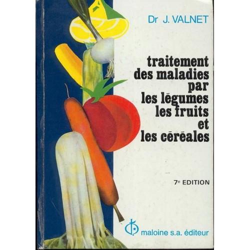 traitement des maladies par les l gumes les fruits et les c r ales. Black Bedroom Furniture Sets. Home Design Ideas
