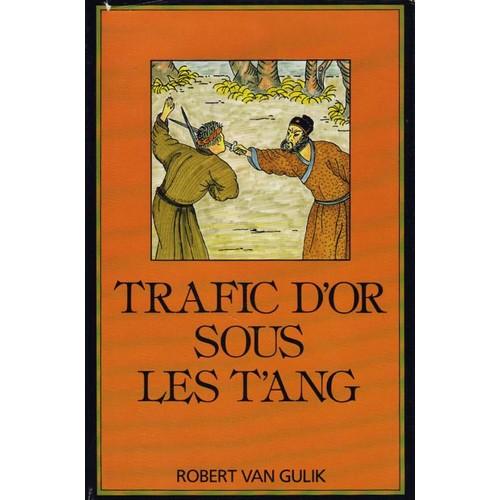 trafic dor sous les tang