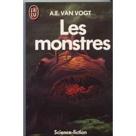 Les Monstres de A-E Van Vogt