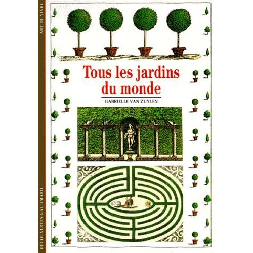 tous les jardins du monde de gabrielle van zuylen neuf occasion. Black Bedroom Furniture Sets. Home Design Ideas