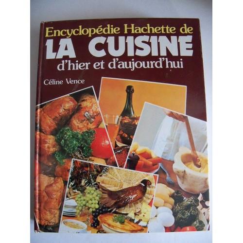 encyclopdie hachette de la cuisine dhier et daujourdhui de vence