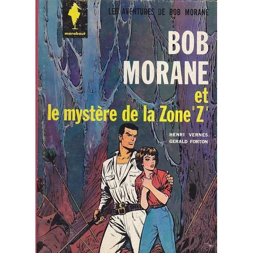 Bob morane et le myst re de la zone z de henri vernes - Code avantage aroma zone frais de port ...