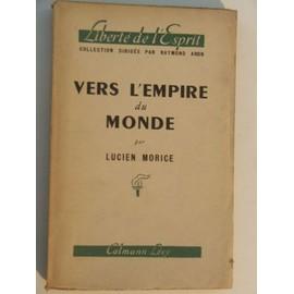 Vers L Empire Du Monde de lucien morice