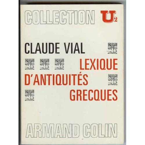 Lexique D Antiquites Grecques De Vial Claude Format Broche