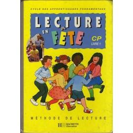 Lecture En Fete - Cycle Des Apprentissages Fondamentaux, Cp, Livre 1 de Jo�lle Boucher