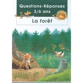 La Foret - Questions-Reponses 3 - 6 Ans de videau, valerie