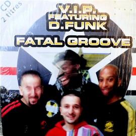 Fatal Groove - Vip - D.Funk