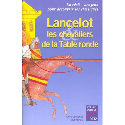 Lancelot les chevaliers de la table ronde de anne - Expose sur les chevaliers de la table ronde ...