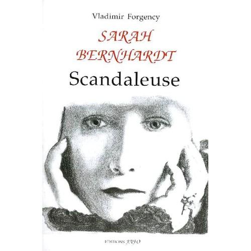 Résultats de recherche d'images pour «LA SCANDALEUSE SARAH BERNHARDT»