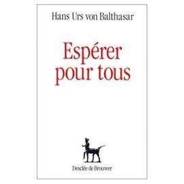 http://pmcdn.priceminister.com/photo/Von-Balthasar-Hans-Urs-Esperer-Pour-Tous-Livre-754458900_ML.jpg