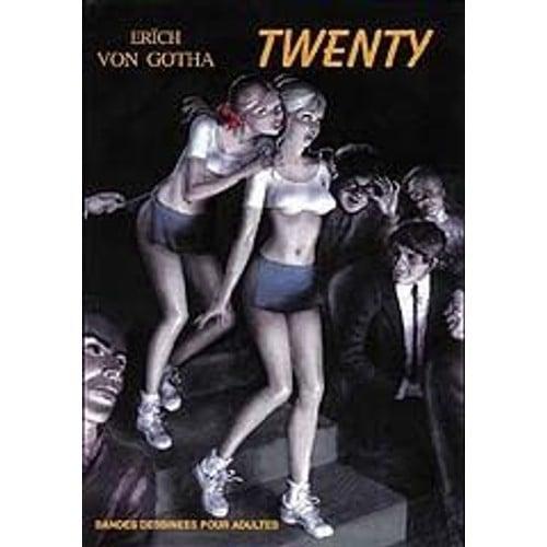 Twenty by Erich Von Gotha (2015, Paperback)