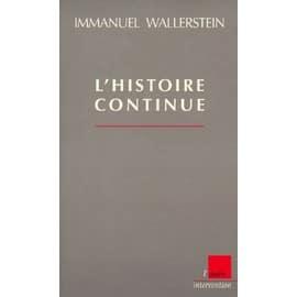 L'histoire Continue de Immanuel Wallerstein