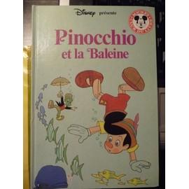 Pinocchio et la baleine de walt disney livre neuf occasion - Baleine pinocchio ...