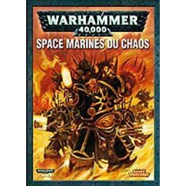 Warhammer 40000 Codex - Space Marines Du Chaos