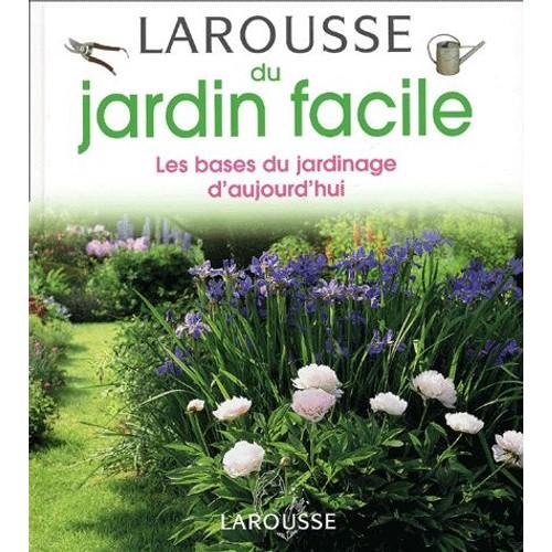 Larousse du jardin facile de didier willery format reli rakuten - Jardin facile ...