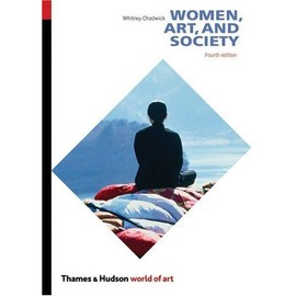 Women, Art, And Society de Whitney Chadwick