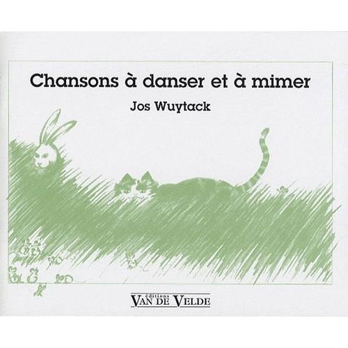 Chansons À Danser Et À Mimer