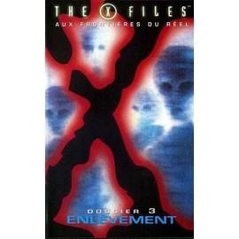 X Files Dossier 3-Enlevement