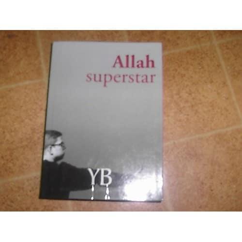 Allah Superstar - Roman de Y. B.