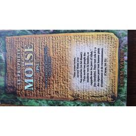 Le Proph�te Mo�se - La Vie Et L'oeuvre Du Proph�te Mo�se Vues Par Le Coran de adem yakup