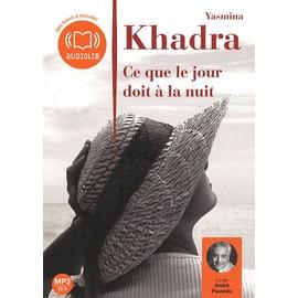 Ce Que Le Jour Doit À La Nuit - Livre Audio de Yasmina Khadra