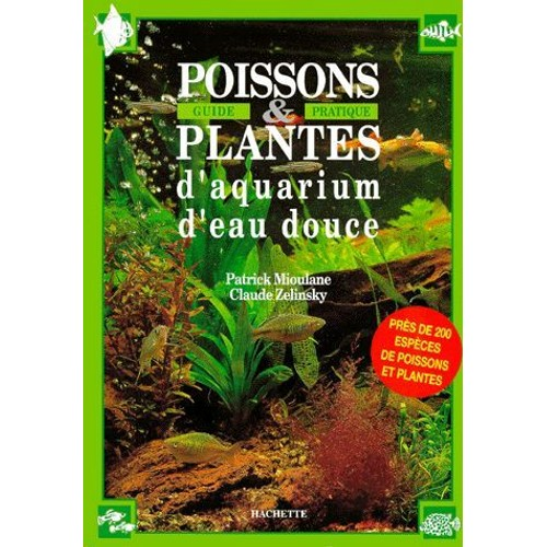 Poissons et plantes d 39 aquarium d 39 eau douce guide for Plante aquarium eau douce