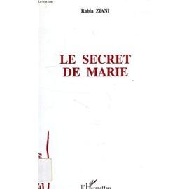 Le Secret De Marie de Ziani Rabia