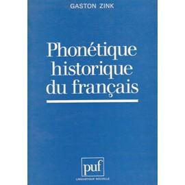 Phon�tique Historique Du Fran�ais - Manuel Pratique de gaston zink
