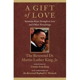 A Gift Of Love: Sermons From Strength To Love And Other Preachings de King, Jr. Martin Luther