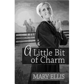 A Little Bit Of Charm de Mary Ellis